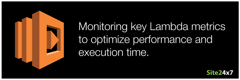 AWS Lambda monitoring - How to optimize function execution time and